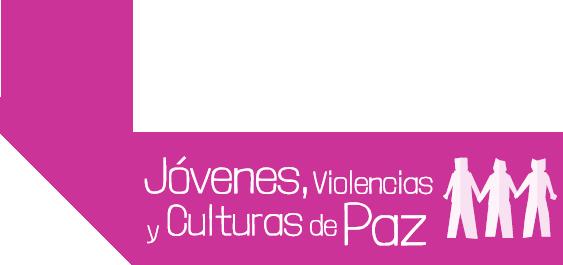 Jóvenes, Violencias y Culturas de Paz